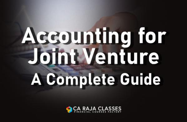 Accounting for Joint Venture - A Complete Guide cover