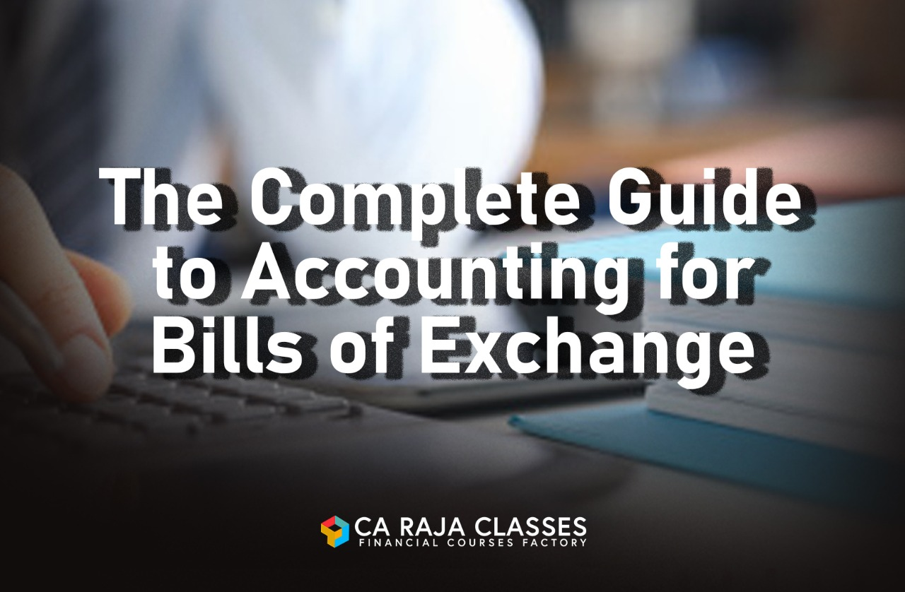 The Complete Guide to Accounting for Bills of Exchange cover