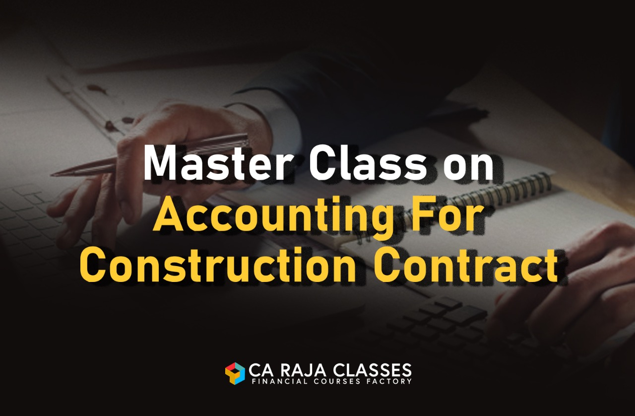 Master Class on Accounting For Construction Contract cover