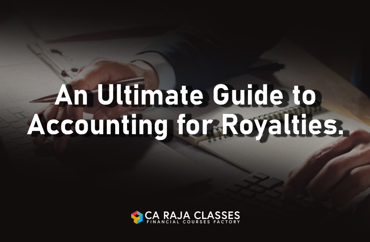 An Ultimate Guide to Accounting for Royalty cover