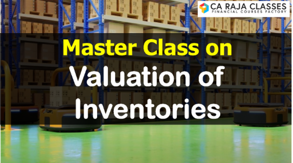 Master Class on Valuation of Inventories cover