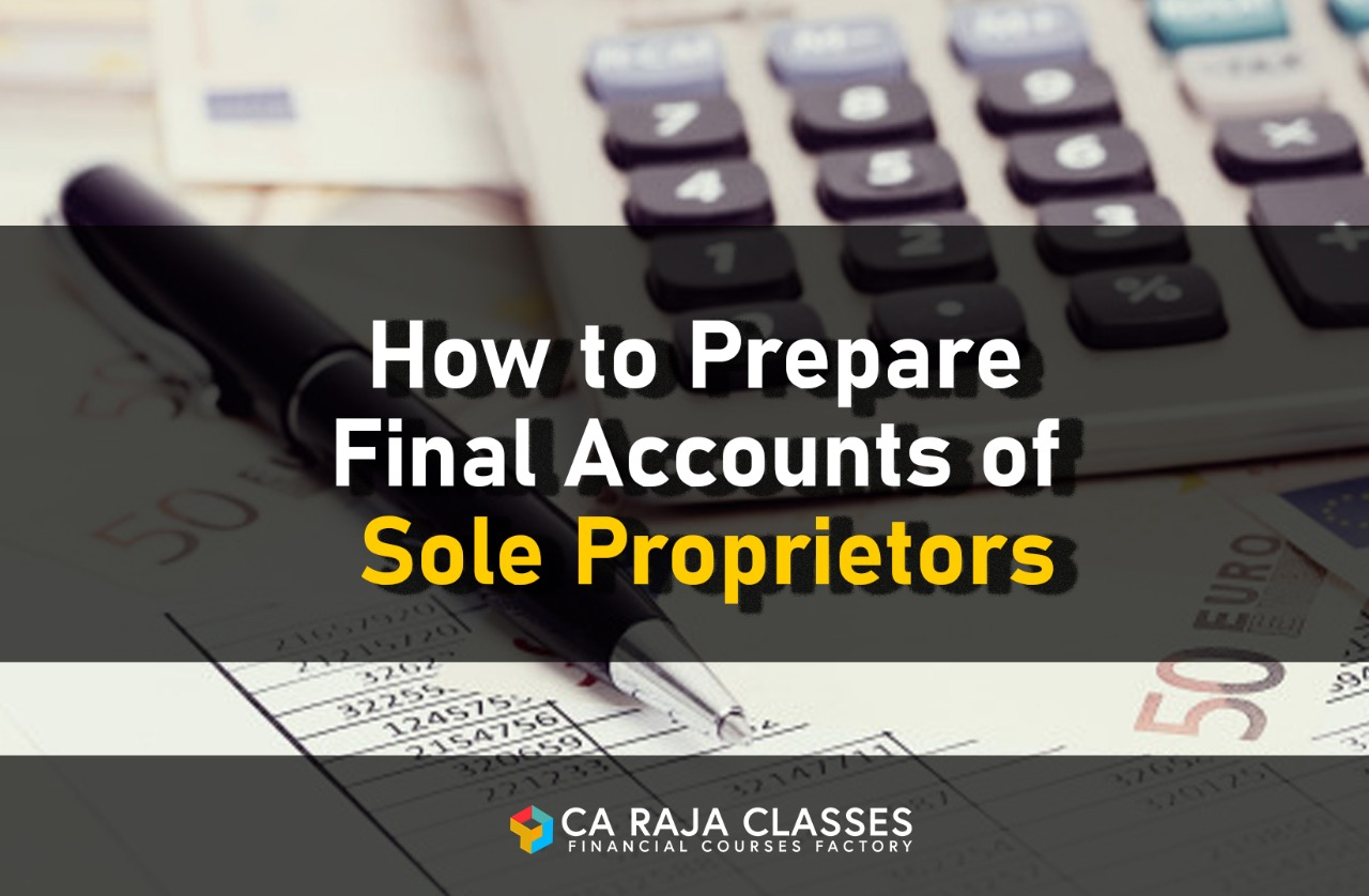 How to Prepare Final Accounts of Sole Proprietors cover