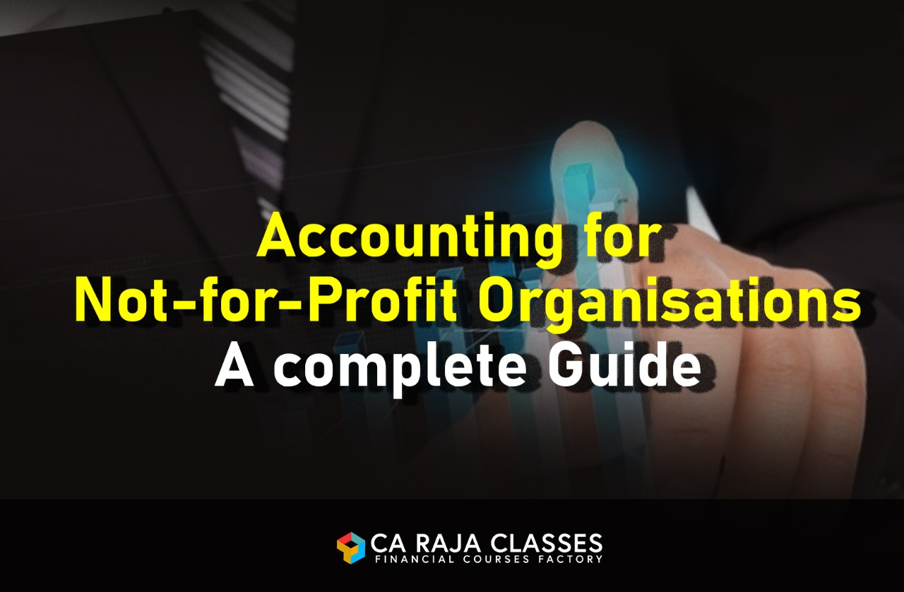 Accounting for Not-for-Profit Organisations - A complete Guide cover
