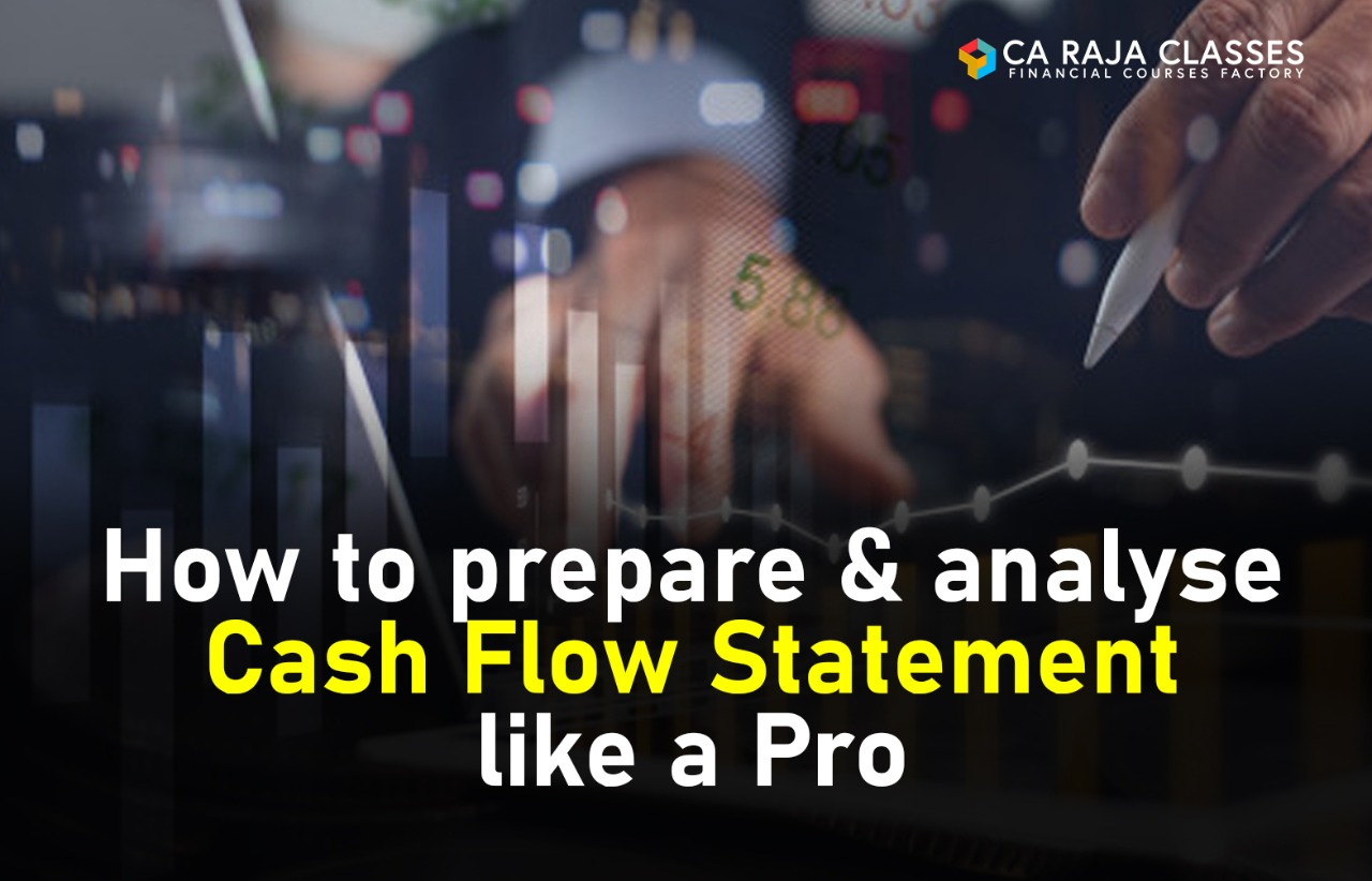 How to prepare & analyse Cash Flow Statement like a Pro cover