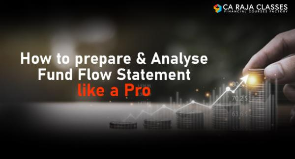 How to prepare & analyse Fund Flow Statement like a Pro cover