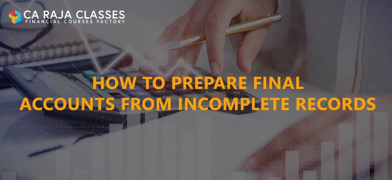 How to Prepare Final Accounts from Incomplete Records cover