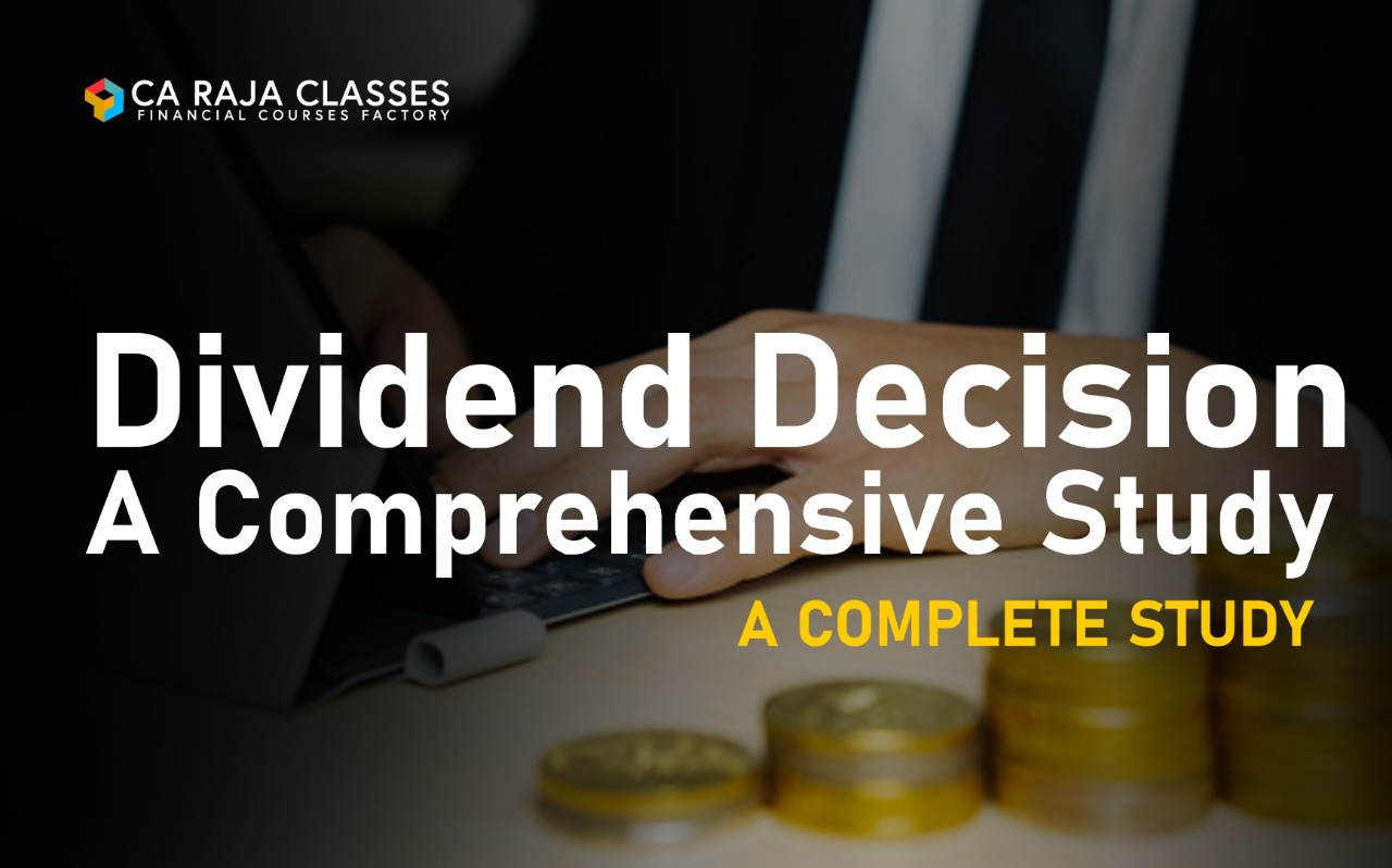 Dividend Decision - A Comprehensive Study cover