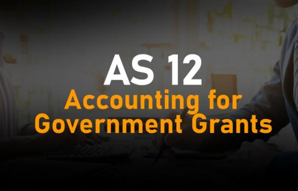 AS 12 Accounting for Government Grants cover
