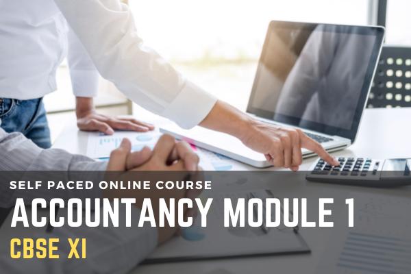 CBSE - Class XI - Accountancy - Module 1 cover