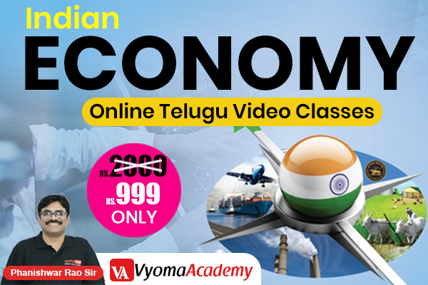 Indian Economy Online Classes in Telugu | Vyomadaily cover