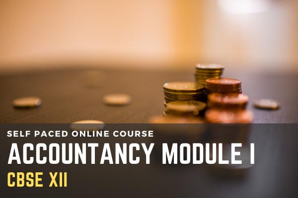 CBSE - Class XII- Accountancy - Module 1 cover