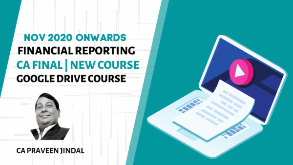 CA Final Financial Reporting Online Classes - Google Drive - Nov 2020 Onwards cover