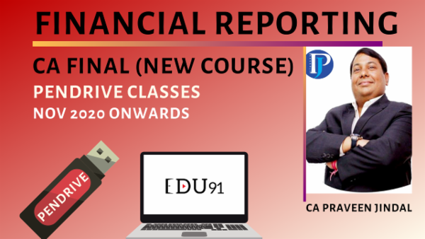 CA Final Financial Reporting Pendrive Classes - Nov 2020 Onwards cover