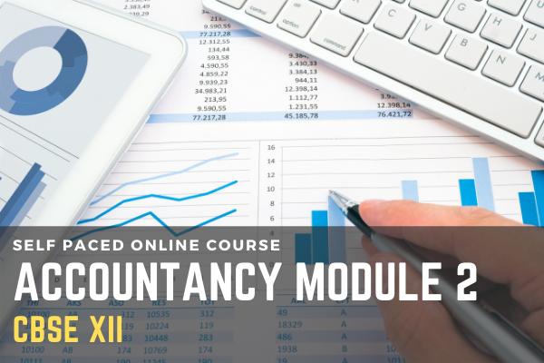 CBSE - Class XII - Accountancy - Module 2 cover