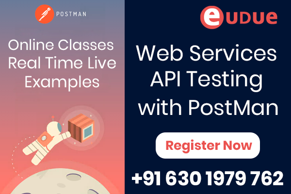 Web Services/API Testing with PostMan Online Classes : A Complete Guide with Real Time Examples cover