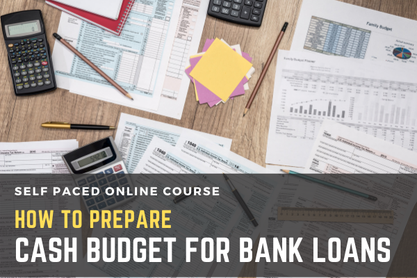 How to prepare Cash Budget for Bank Loans? cover