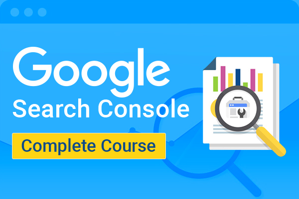 Google Search Console Complete Course (Beginners to Advance) cover