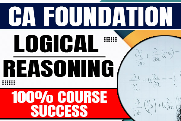 Logical Reasoning : CA Foundation cover