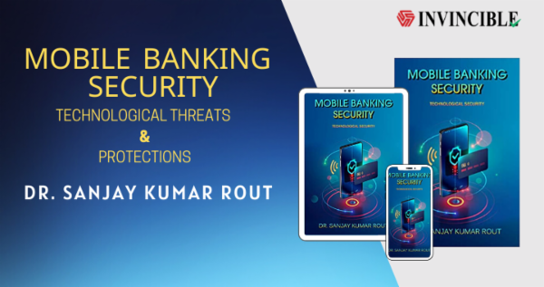 Mobile Banking Security: Technological Threats & Protections cover