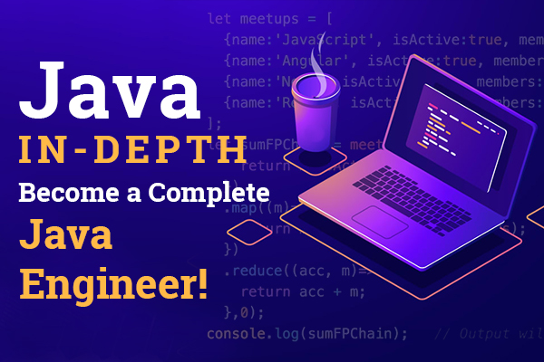 Java In-Depth: Become a Complete Java Engineer! cover