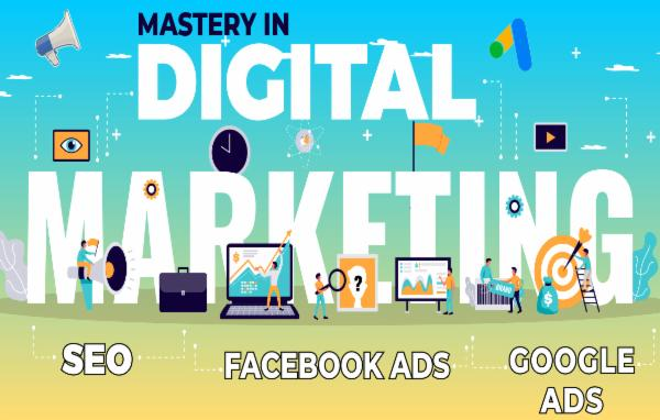 Mastery in Digital Marketing (SEO + Google Ads + Facebook Ads) cover