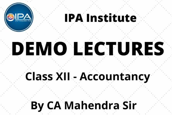 Class XII - Accountancy Demo Lecture cover