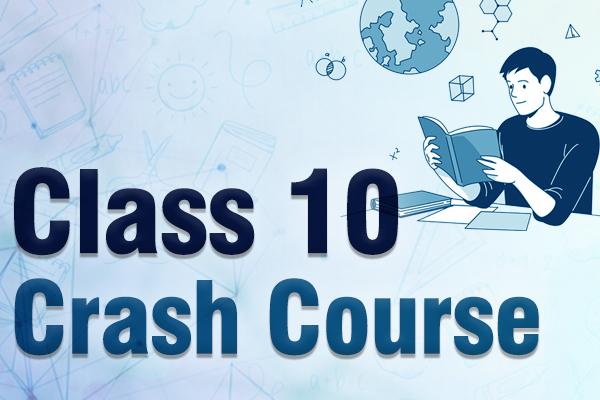 Class 10 Online Crash Course cover