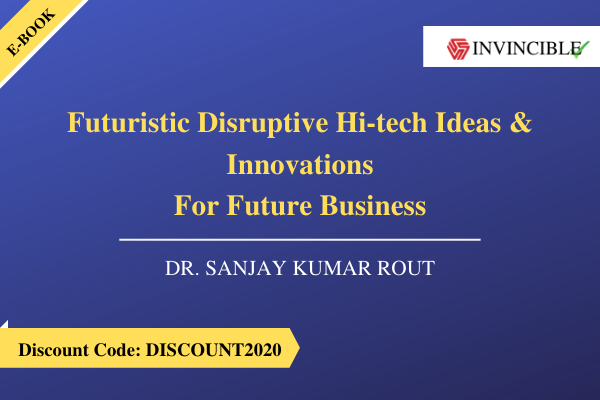 Futuristic Disruptive Hi-tech Ideas & Innovations For Future Business cover