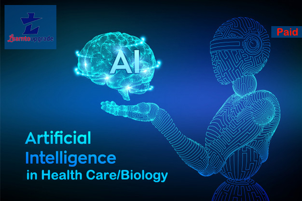 Artificial Intelligence in Health Care/Biology-Live Class cover