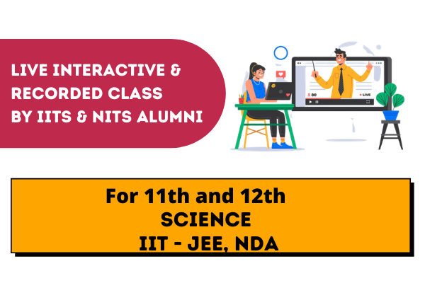 11th Science | Live, Interactive & Recorded Class by IITs & NITs Alumni's cover