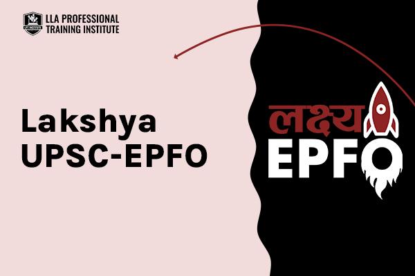लक्ष्य UPSC EPFO 2021 Mock Tests cover
