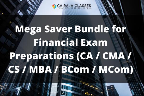 Mega Saver Bundle for Financial Exam Preparations (CA / CMA / CS / MBA / BCom / MCom) cover