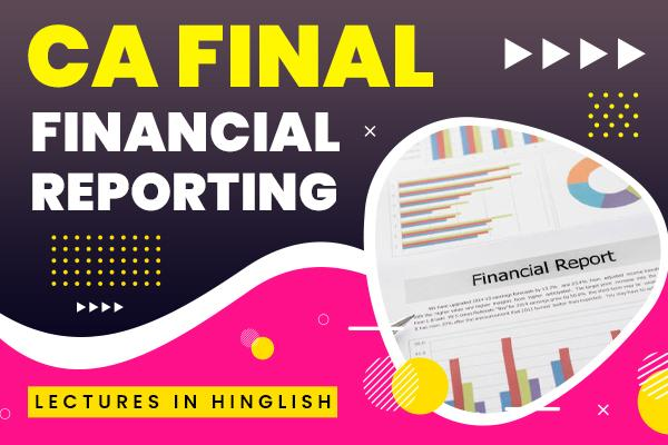Financial Reporting (In Hinglish) : CA Final cover