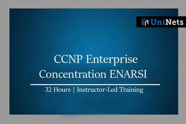 CCNP Enterprise - Concentration ENARSI-Starts on 08th-Aug-2020 cover