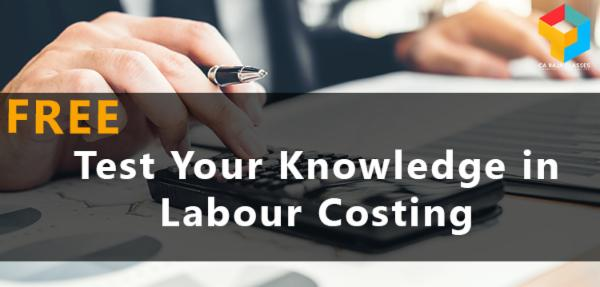 Test Your Knowledge in Labour Costing cover