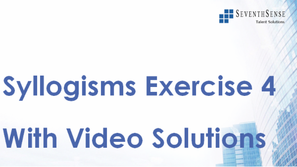Syllogisms Practise Exercise 4 (With Video Solutions) cover