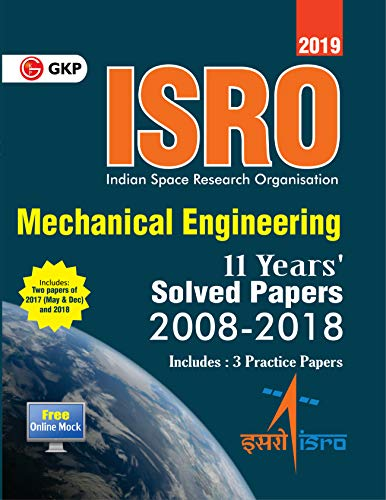 ISRO 2019 Mechanical Engineering Previous Years Solved Papers (2008-2018) cover