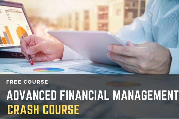Free Crash Course On Advanced Financial Management cover
