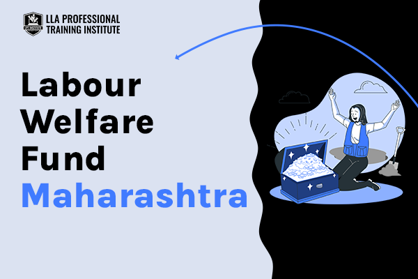 Maharashtra Labour Welfare Fund cover