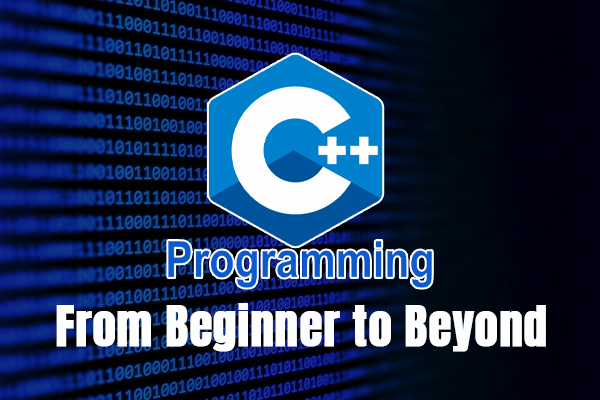 C++ Programming - From Beginner to Beyond cover