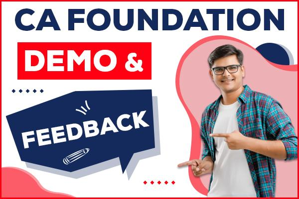CA Foundation Demo & Feedback cover