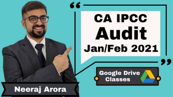 CA IPCC Audit Full Course by Neeraj Arora - Google Drive - Nov 2020 cover