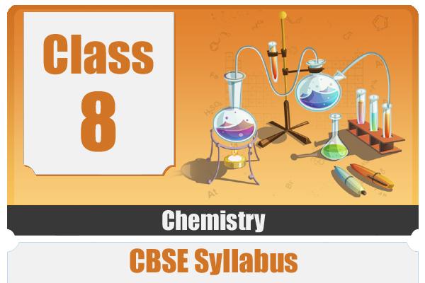CLASS 8 CHEMISTRY- CBSE cover