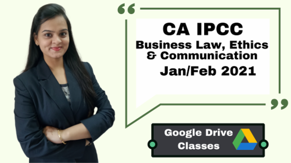 CA IPCC Business laws, Ethics & Communication Full Course-Google Drive-Nov 2020 cover