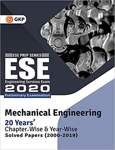 UPSC ESE 2020 : Mechanical Engineering -Chapter Wise & Year Wise Solved Papers 2000-2019 cover