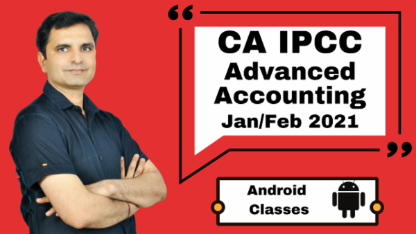 CA IPCC Advanced Accounting Full Course - Android App - Nov 2020 cover