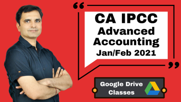 CA IPCC Advanced Accounting Full Course - Google drive - Nov 2020 cover