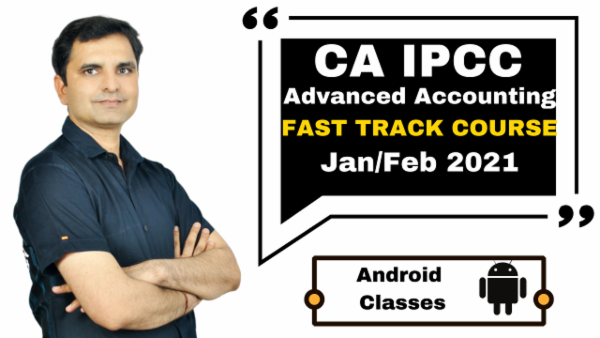 CA IPCC Advanced Accounting Fast Track Course - Android App - Nov 2020 cover