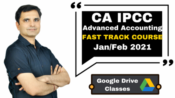 CA IPCC Advanced Accounting Fast Track Course - Google Drive - Nov 2020 cover