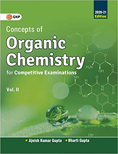 Concepts of Organic Chemistry for Competitive Examinations Vol. II 2020-21 cover